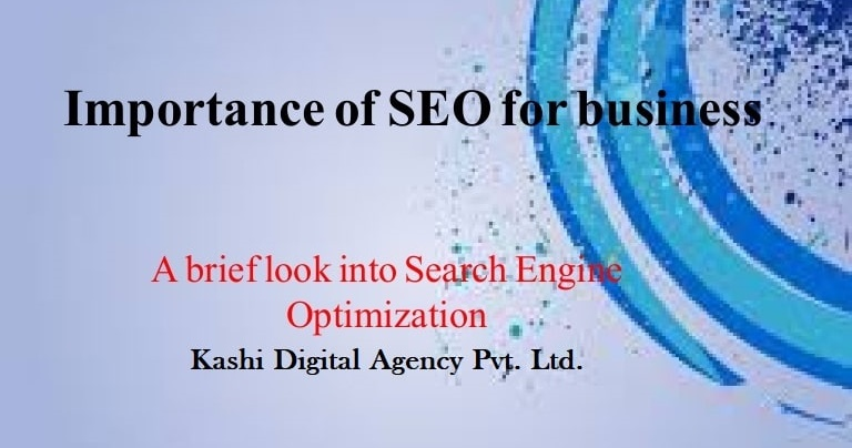 Importance Of SEO For Every Business!